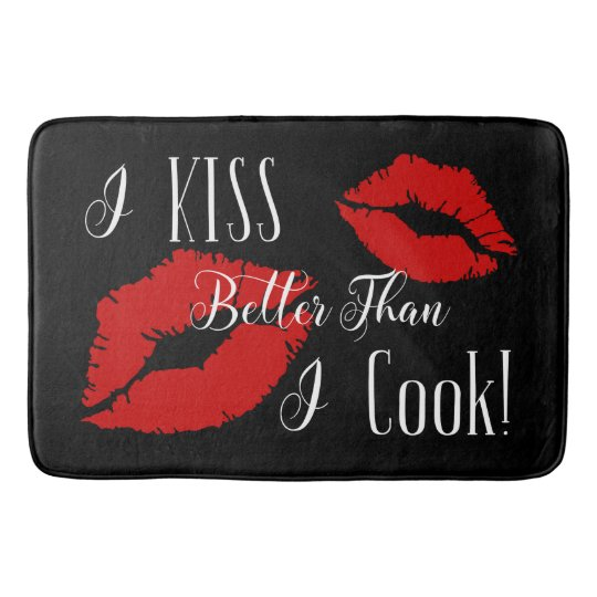 Quot I Kiss Better Than I Cook Quot Rug Zazzle Com