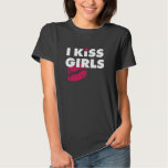 I Kiss Girls - Dark T-Shirt