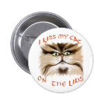 I Kiss My Cat On The Lips Button