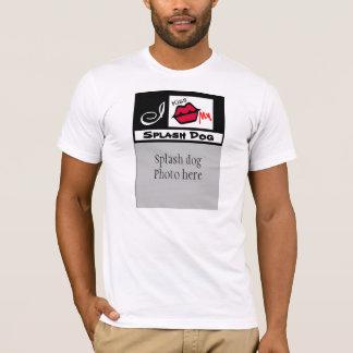 """""""I Kiss My Splash Dog Photo T- Shirts"""" T-Shirt"""