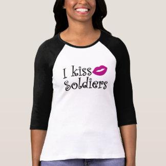 I Kiss Soldiers T-Shirt
