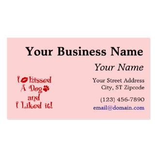 I Kissed A Dog Business Card Template