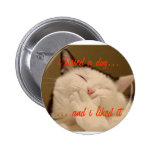 i kissed a dog pinback button
