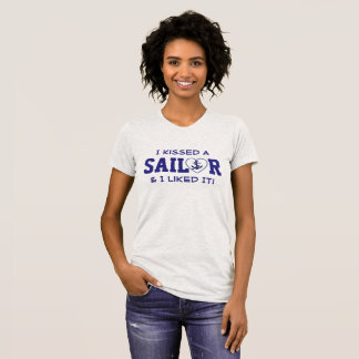 """""""I Kissed A Sailor & I Liked It!"""" Anchor in Heart T-Shirt"""