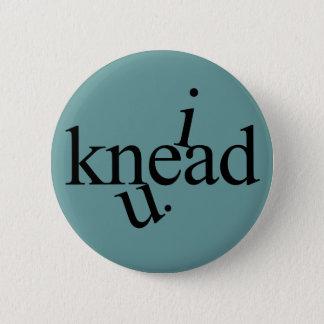 i knead u. pinback button