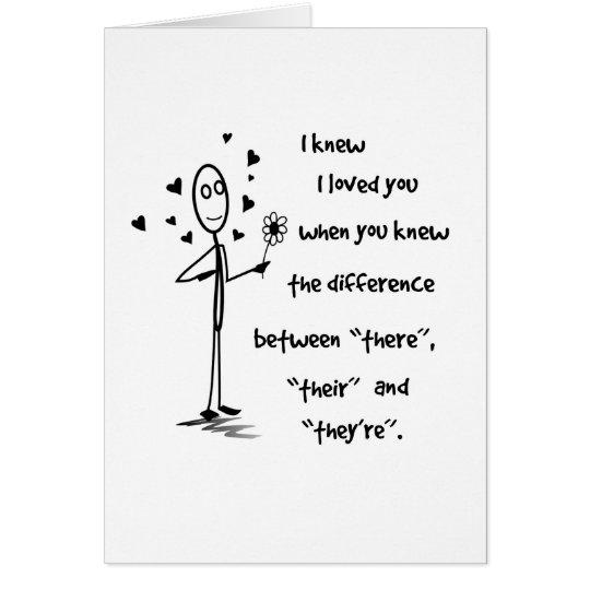 I Knew I Loved You Grammar - Greeting Card