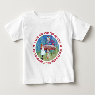 I Knew Who I Was This Mornng But I've Changed Baby T-Shirt
