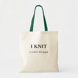 I KNIT, so I don't kill people Tote Bag