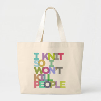 I Knit So I Won t Kill People Jumbo Tote Canvas Bag