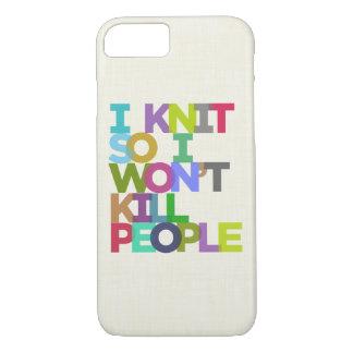 I Knit So I Won't Kill People iPhone 8/7 Case