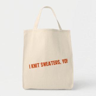 I Knit Sweaters Yo Tote Bag