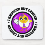 I Knocked Out Cancer (Leiomyosarcoma) Mousepads