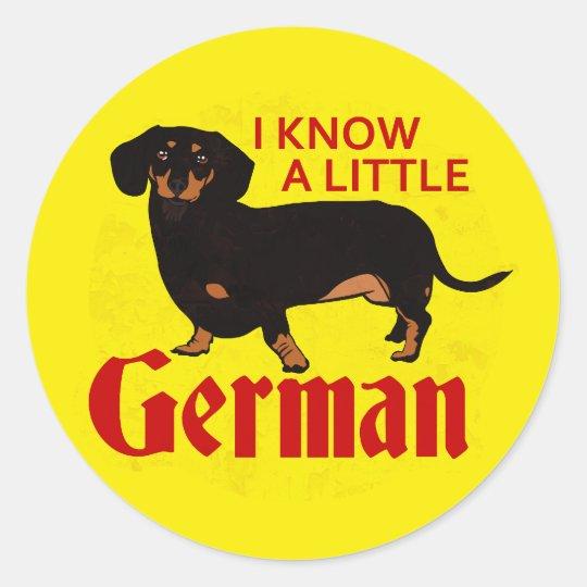 I Know A Little German Classic Round Sticker