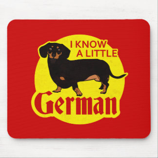 I Know A Little German Mouse Pad
