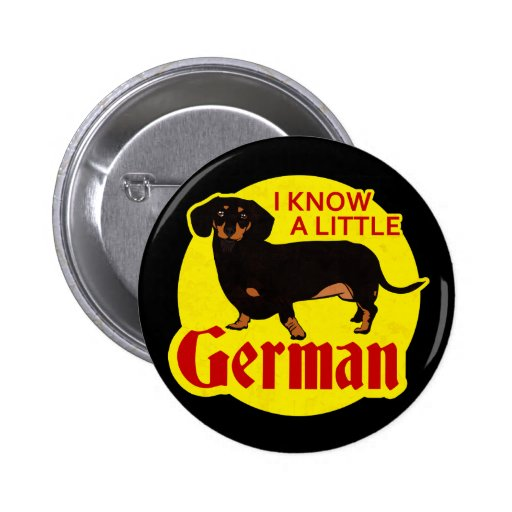 I Know A Little German Pinback Buttons