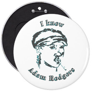 I Know Adam Rodgers Mega Button