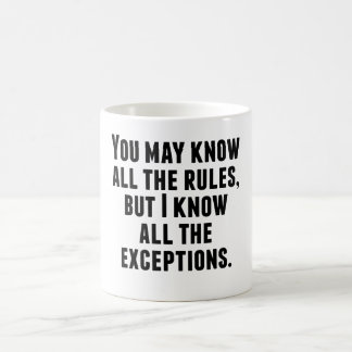 I Know All The Exceptions Magic Mug