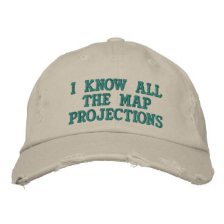 I know all the map projections embroidered baseball hat