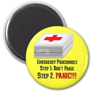 I Know First Aid & Can Respond to Your Emergency 2 Inch Round Magnet