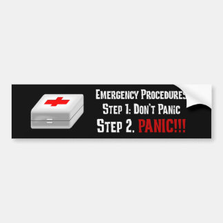 I Know First Aid & Can Respond to Your Emergency Bumper Sticker