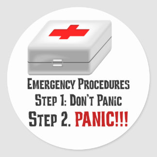 I Know First Aid & Can Respond to Your Emergency Classic Round Sticker