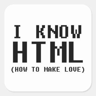I Know HTML Square Sticker