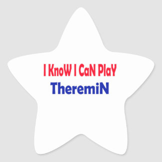 I know i can play Theremin. Star Sticker