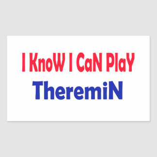 I know i can play Theremin. Rectangle Stickers