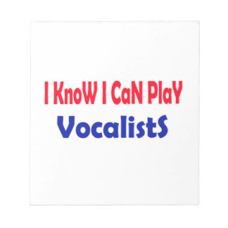 I know i can play Vocalists. Scratch Pad