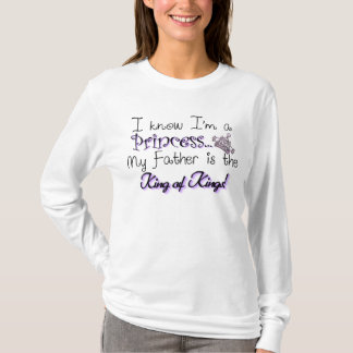 I know I'm a Princess... Long Sleeve Shirt