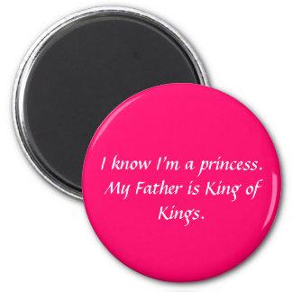I know I'm a princess... Magnet