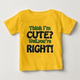 I Know I'm Cute Baby T-Shirt