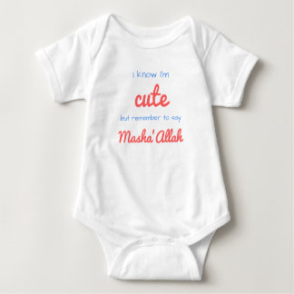 I know I'm cute, but remember to say Masha'Allah Baby Bodysuit