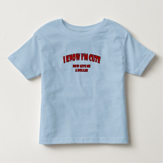 """""""I Know I'm Cute"""" Lil' Kids Collection Toddler T-shirt"""