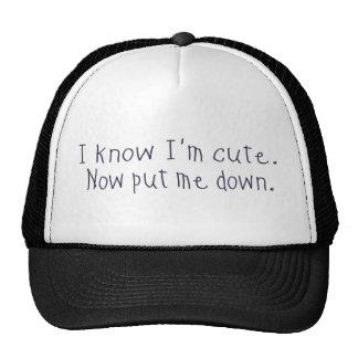 I know I'm cute Mesh Hat