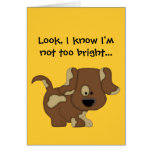 I know I'm not too bright!-Apology/Cute Dog Cards