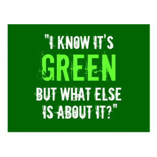 """""""I Know it's Green..."""" Postcards"""