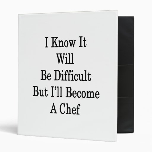 I Know It Will Be Difficult But I'll Become A Chef Vinyl Binder