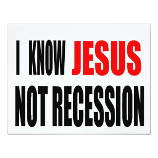 I KNOW JESUS NOT RECESSION TEE CARD