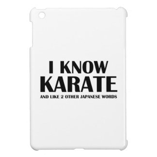 I Know Karate And like 2 other Japanese words Case For The iPad Mini