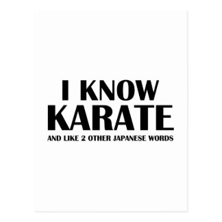 I Know Karate. And like 2 other Japanese words. Postcard