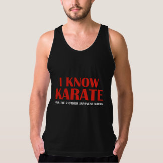 I Know Karate. And like 2 other Japanese words. Tank Top