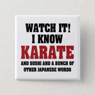 I Know Karate! And Sushi And Other Japanese Words Button