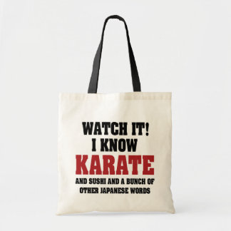 I Know Karate! And Sushi And Other Japanese Words Tote Bag
