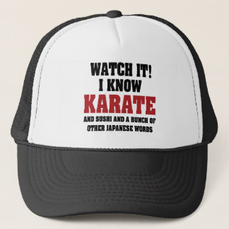 I Know Karate! And Sushi And Other Japanese Words Trucker Hat