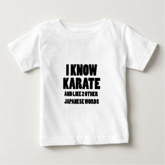 I know karate baby T-Shirt