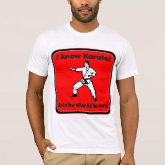 I know Karate Humorous Attitude T-shirt