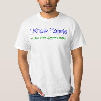 I know Karate... Tee Shirt