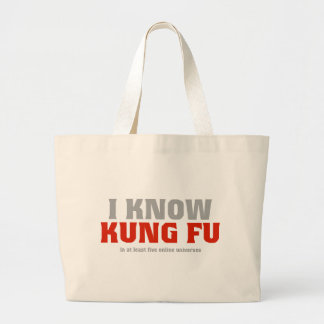 I Know Kung Fu - In At Least Five Online Universes Large Tote Bag