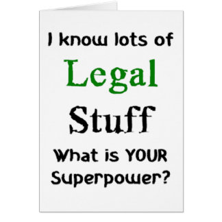 i know lots of legal stuff card